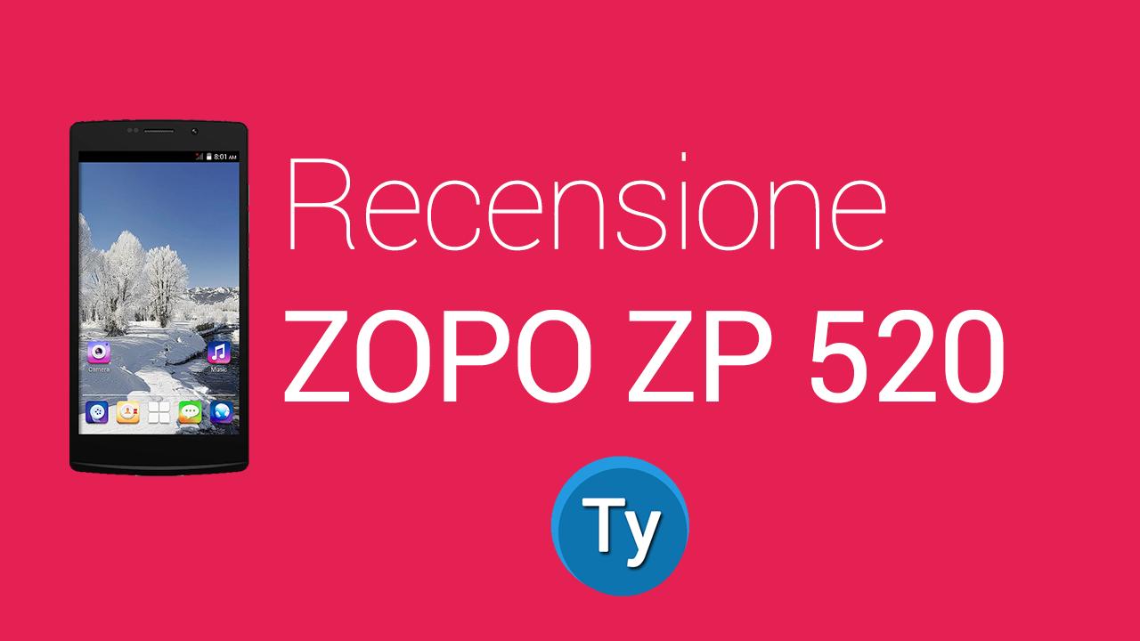 Recensione-Zopo-ZP520