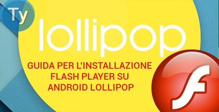 how to watch flash on android lollipop