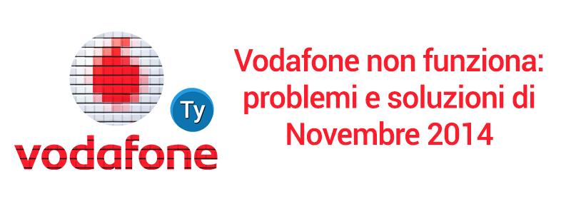 vodafone-non-funziona-novembre-2014