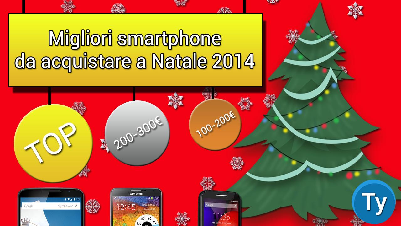 migliori smartphone per Natale 2014