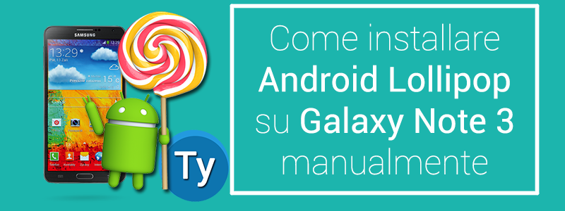 Android Lollipop per Galaxy Note 3