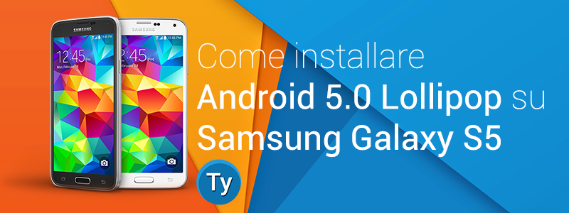 installare-android-lollipop-samsung-galaxy-s5