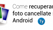 recuperare-foto-cancellate-android