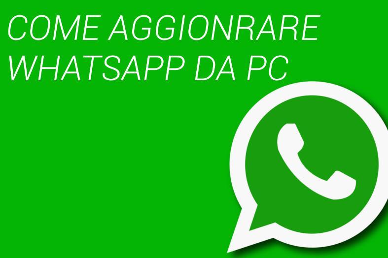Aggiornare WhatsApp da PC