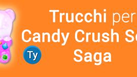 trucchi candy crush soda saga Android vite mosse infinite
