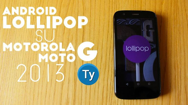 Android Lollipop per Motorola Moto G 2013