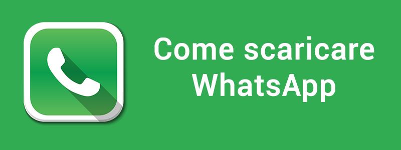 come si fa a scaricare whatsapp gratis per pc