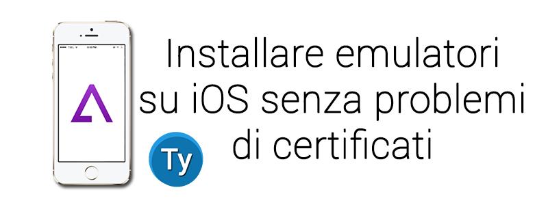 emulatori iOS problemi certificati