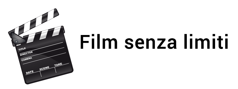 STREAMING FILM SENZA LIMITI ITA GRATIS