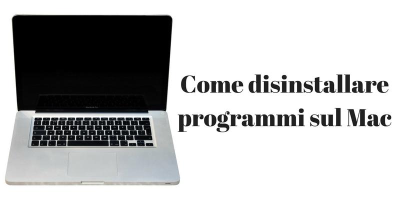 Come disinstallare programmi Mac