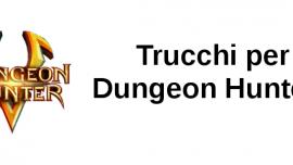 Trucchi Dungeon Hunter 5