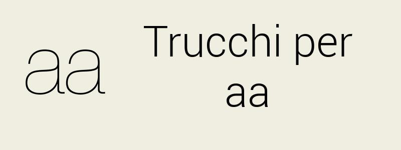 Trucchi aa