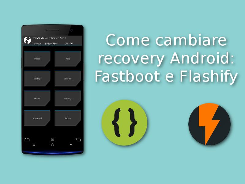 Cambiare recovery android