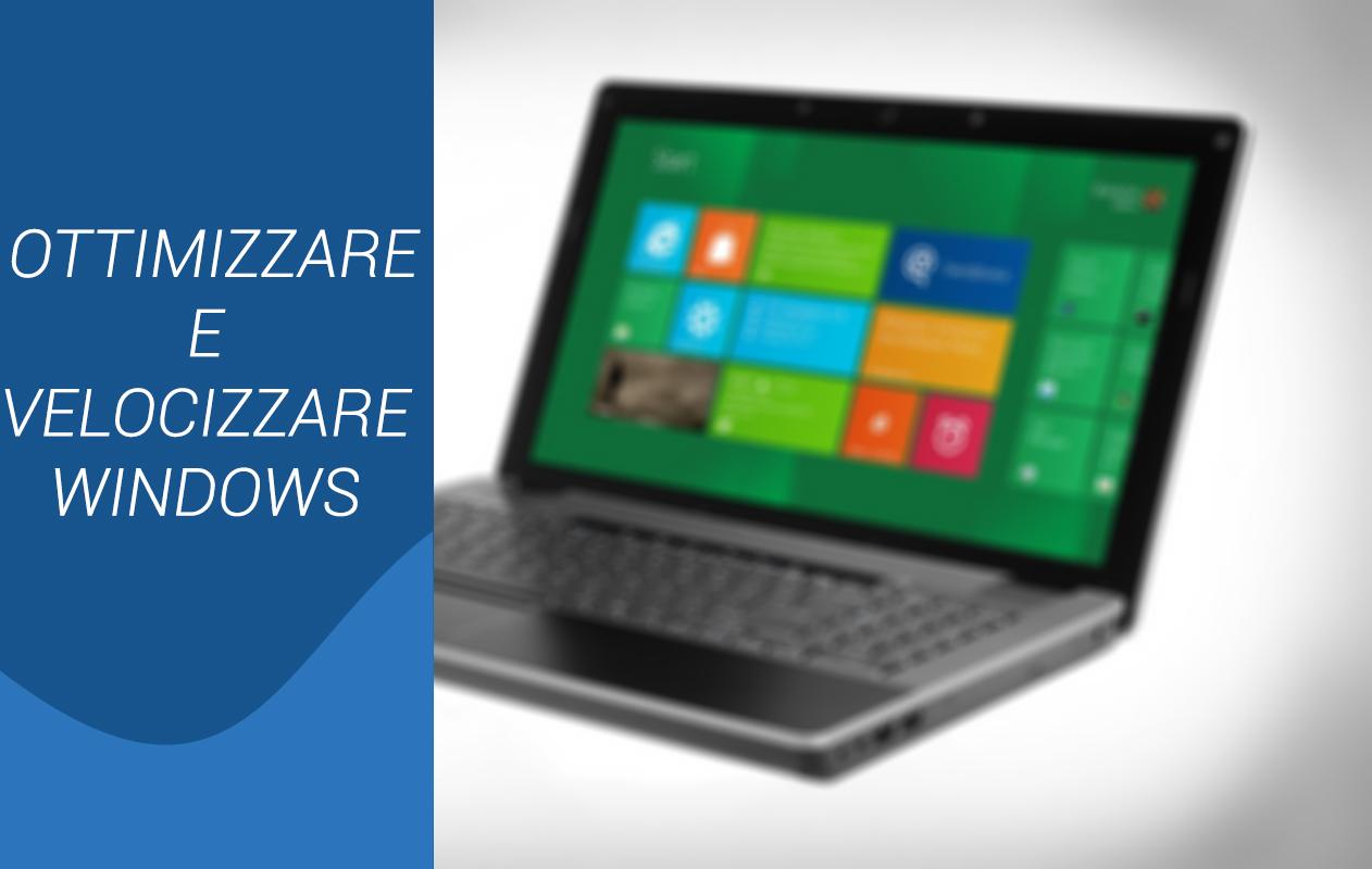 ottimizzare velocizzare windows