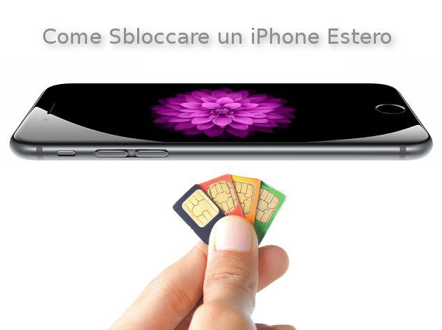 Come sbloccare iPhone estero