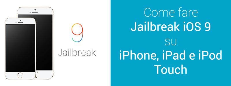 come fare Jailbreak su iphone, iPad e iPod Touch