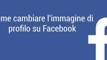 Cambiare immagine profilo Facebook