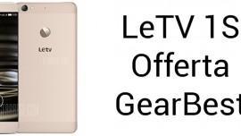 LeTV 1S in offerta con un grande sconto su GearBest