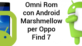 Recensione Omnirom Marshmallow per OPPO Find 7a