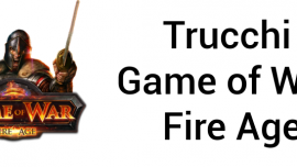 Trucchi e consigli per Game of War – Fire Age su Android e iOS