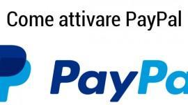 Come attivare PayPal: eliminare i limiti e attivazione carta PayPal