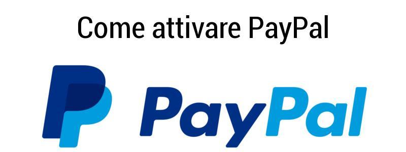 Come attivare PayPal