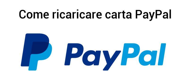 Ricaricare carta PayPal