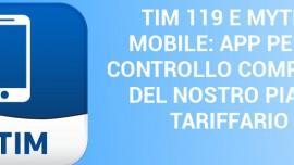 TIM 119: Conoscere tutto sul proprio piano tariffario con MyTIM Mobile