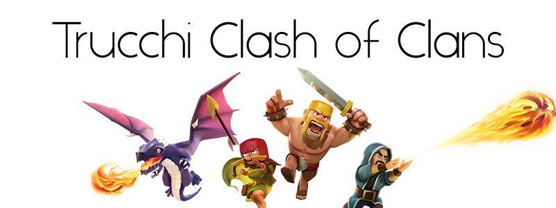 Trucchi Clash of Clans