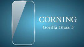 Gorilla Glass 5, il vetro per smartphone numero uno diventa ancora più resistente