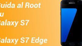 Come fare il root al Samsung Galaxy S7 e Samsung Galaxy S7 Edge