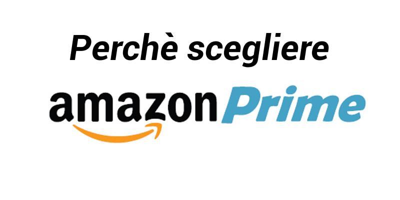 Amazon Prime: perché iscriversi e quali sono i vantaggi?