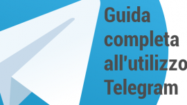 Telegram: guida completa all'utilizzo dell'app per l'instant messaging