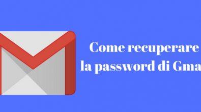 Come recuperare la password di Gmail