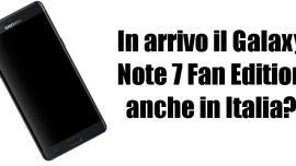 Samsung Galaxy Note 7 Fan Edition Italia