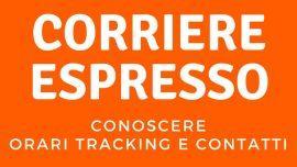 Corriere espresso: come conoscere orari, tracking e contatti
