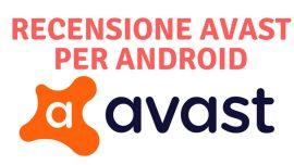 Recensione Avast Android