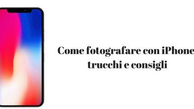 Come scattare foto migliori con iPhone