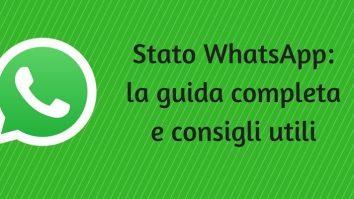 Stato WhatsApp: la guida completa e consigli utili 1