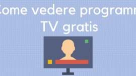 Come vedere programmi tv gratis