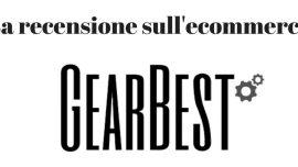 Opinioni Gearbest