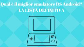 Migliori emulatori DS Android