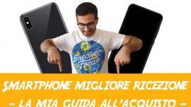 telefono migliore ricezione guida acquisto